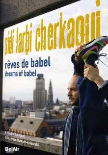 Sidi Larbi Cherkaoui - Reves de Babel, DVD