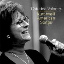 Caterina Valente: Kurt Weill American Songs, CD