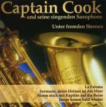 Captain Cook und seine singenden Saxophone: Unter fremden Sternen, CD