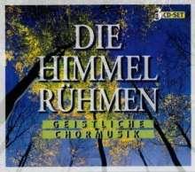 Geistliche Chormusik - Die Himmel rühmen, 3 CDs