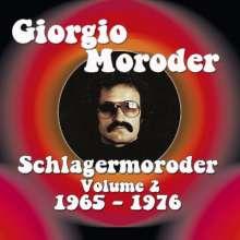 Giorgio Moroder: Schlagermoroder Volume 2: 1966 - 1976, 2 CDs