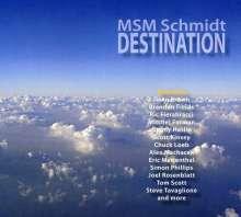 MSM Schmidt: Destination, CD