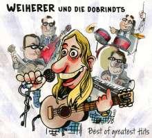 Weiherer Und Die Dobrindts: Best Of Greatest Hits, CD