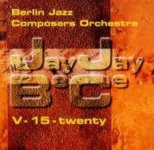 Griese, C./Schäuble, N.: Jayjaybece V-15-Twenty, CD