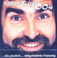 Volker Pispers: Volker Pispers 2004, 2 CDs