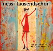 Nessi Tausendschön: Wunderbare Welt der Amnesie, CD