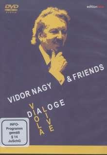 Vidor Nagy & Friends - Dialoge, 2 DVDs