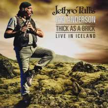 Jethro Tull's Ian Anderson: Thick As A Brick - Live In Iceland (180g) (Limited-Numbered-Edition), 3 LPs