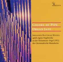 Johannes Matthias Michel - Colours of Pipe, CD