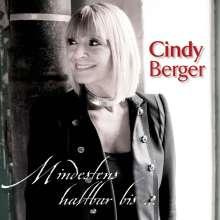 Cindy Berger: Mindestens haltbar bis..., CD