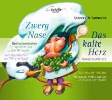 Andreas Nicolai Tarkmann (geb. 1956): Zwergnase (Orchestermärchen für Sprecher & großes Orchester), CD