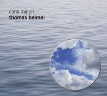 """Thomas Beimel (geb. 1967): Chormusik """"Canti Minori"""", CD"""