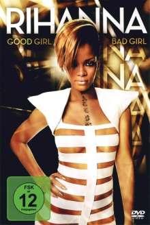 Rihanna: Good Girl - Bad Girl, DVD