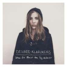 Desiree Klaeukens: Wenn die Nacht den Tag verdeckt, CD