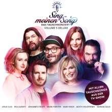 Sing meinen Song: Das Tauschkonzert Vol. 5 (Deluxe-Edition), 2 CDs