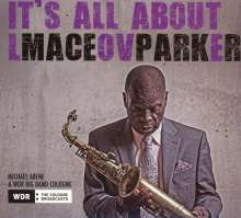 Maceo Parker: It's All About Love
