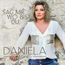 Daniela Alfinito: Sag mir wo bist du, CD