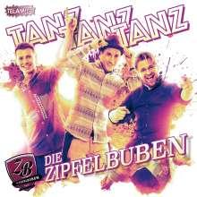 Die Zipfelbuben: Tanz Tanz Tanz, CD