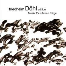 Friedhelm Döhl (geb. 1936): Klavierwerke - Musik für offenen Flügel, CD