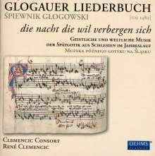 Glogauer Liederbuch - Schlesische Musik der Spätgotik, CD
