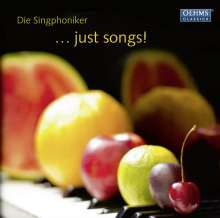 Die Singphoniker - Just songs!, CD
