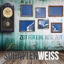 Schattenweiß: Zeit für eine neue Zeit, CD