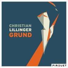 Christian Lillinger (geb. 1984): Grund, CD