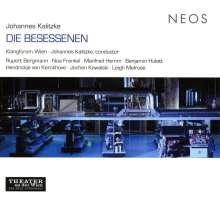 Johannes Kalitzke (geb. 1959): Die Besessenen, CD