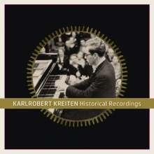 Karlrobert Kreiten - Historical Recordings, CD