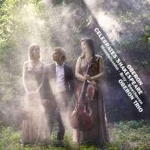 Oberon Trio - Oberon Celebrates Shakespeare, CD