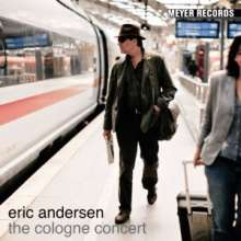 Eric Andersen: The Cologne Concert, CD
