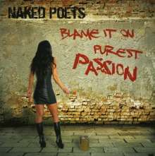 Naked Poets: Blame It On Purest Passion, CD