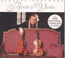 Rebekka Hartmann - Birth of the Violin, CD