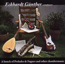 Eckhardt Günther: A Bunch Of Preludes & Fugues And..., 2 CDs
