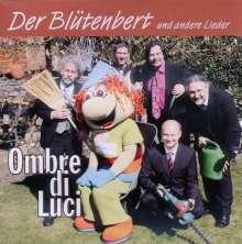 Ombre Di Luci: Der Blütenbert und andere Lieder, CD