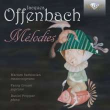"Jacques Offenbach (1819-1880): Lieder ""Melodies"", CD"