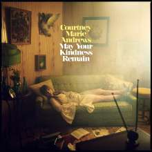 Courtney Marie Andrews: May Your Kindness Remain, LP