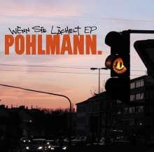 Pohlmann: Wenn sie lächelt Ep, Maxi-CD