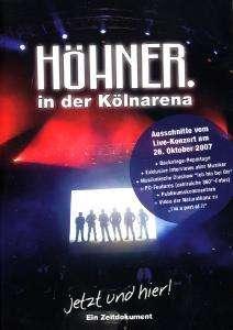 Höhner: Jetzt und hier (Ein Zeitdokument) - In der Kölnarena, DVD