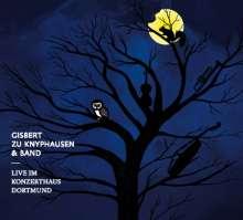 Gisbert zu Knyphausen: Live im Konzerthaus Dortmund 2011 (Limited Edition), CD