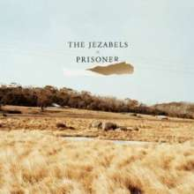 Jezabels: Prisoner, 2 LPs