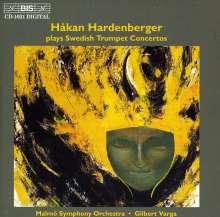 Hakan Hardenberger spielt schwedische Trompetenkonzerte, CD