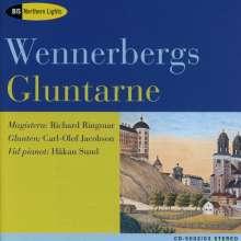 Gunnar Wennerberg (1817-1901): Gluntarne Nr.1-30, 2 CDs