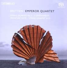 Benjamin Britten (1913-1976): Sämtliche Werke für Streichquartett Vol.1, SACD