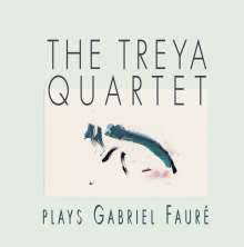 Treya Quartet: Treya Quartet Plays G. Faure, CD