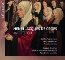 Henri-Jacques de Croes (1705-1786): Motetten, CD