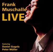 Frank Muschalle: Frank Muschalle Live (2000), CD