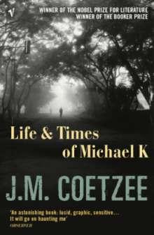 J. M. Coetzee: Life an Times of Michael K, Buch