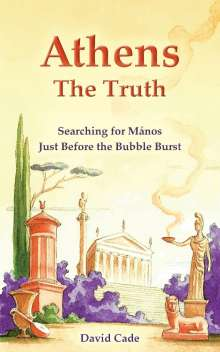 David Cade: Athens - The Truth, Buch