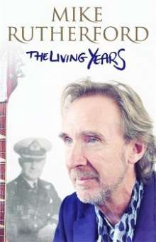 Mike Rutherford: The Living Years, Buch
